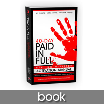 Paid in Full Healing Ministry Activation Manual