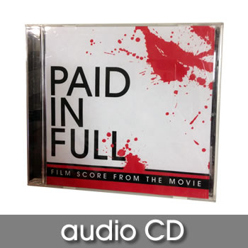 Paid in Full Sound Track