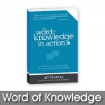 The Word of Knowledge in Action by Art Thomas