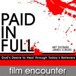 Paid in Full Film Encounter