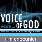 Voice of God Film Encounter
