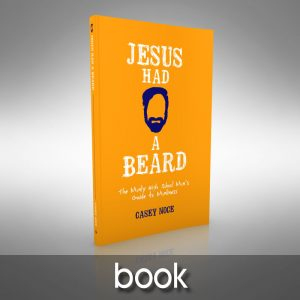 Jesus Had a Beard - book