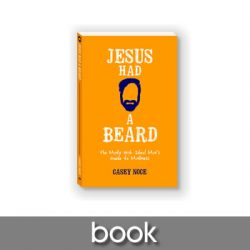 Jesus Had a Beard